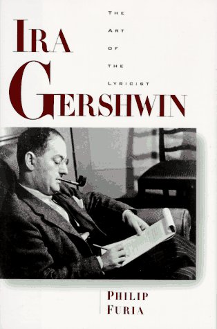 9780195082999: Ira Gershwin: The Art of the Lyricist