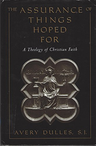 9780195083026: The Assurance of Things Hoped For: A Theology of Christian Faith