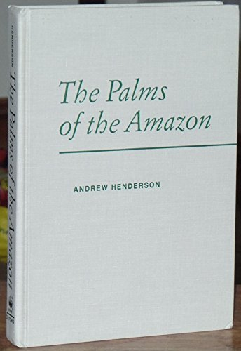9780195083118: The Palms of the Amazon
