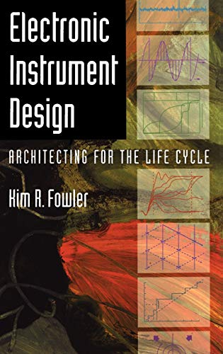9780195083712: Electronic Instrument Design: Architecting for the Life Cycle