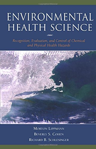 9780195083743: Environmental Health Science: Recognition, Evaluation, and Control of Chemical and Physical Health Hazards