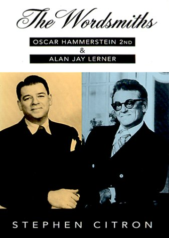 9780195083866: The Wordsmiths: Oscar Hammerstein 2nd and Alan Jay Lerner (The Great Songwriters Series)