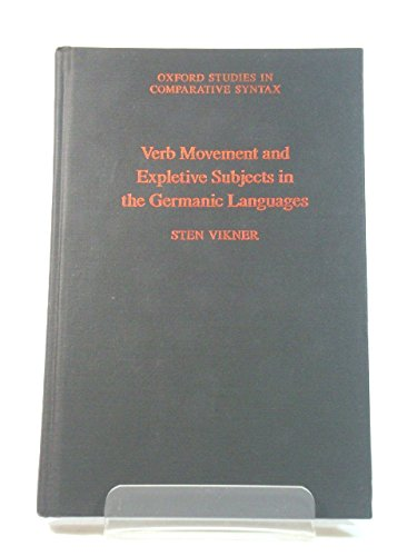 9780195083934: Verb Movement and Expletive Subjects in the Germanic Languages (Oxford Studies in Comparative Syntax)