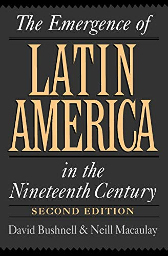 9780195084023: The Emergence of Latin America in the Nineteenth Century