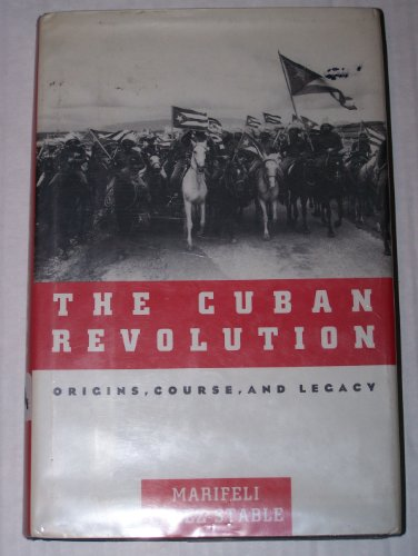 9780195084061: The Cuban Revolution: Origins, Course, and Legacy