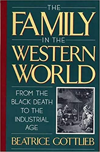 The Family in the Western World (0195084160) by GOTTLIEB