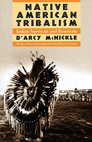 9780195084221: Native American Tribalism: Indian Survivals and Renewals