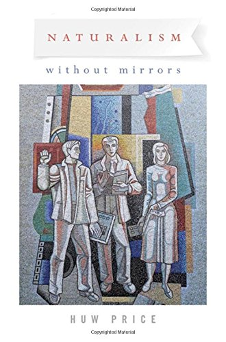 9780195084337: Naturalism Without Mirrors