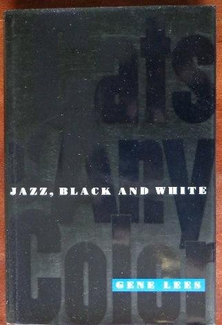 CATS OF ANY COLOR; Jazz Black and White: LEES, Gene