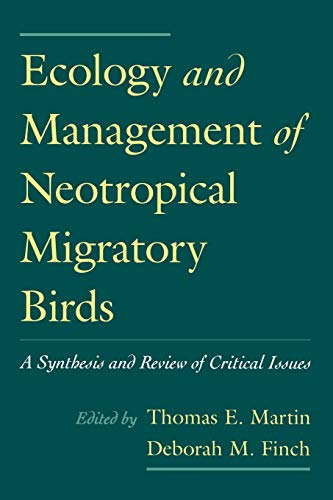 9780195084528: Ecology and Management of Neotropical Migratory Birds: A Synthesis and Review of Critical Issues