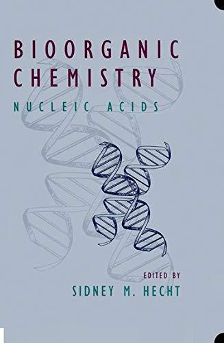 9780195084672: Bioorganic Chemistry: Nucleic Acids (Topics in Biochemistry)
