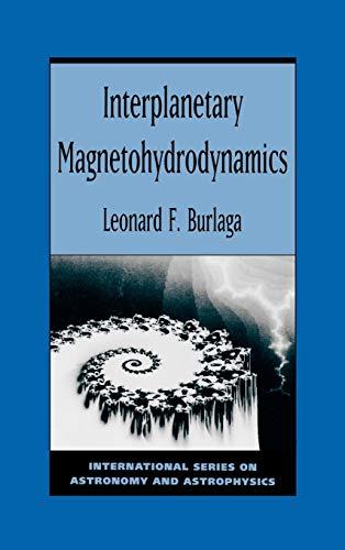 9780195084726: Interplanetary Magnetohydrodynamics (International Series on Astronomy and Astrophysics)
