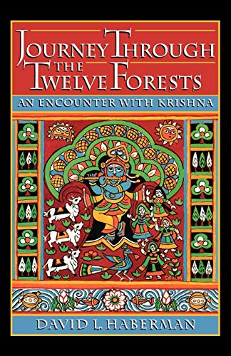 9780195084795: Journey through the Twelve Forests: An Encounter with Krishna