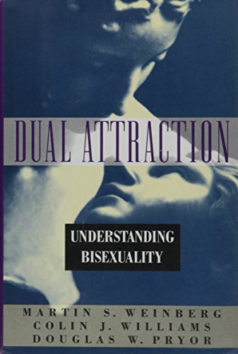 9780195084825: Dual Attraction: Understanding Bisexuality