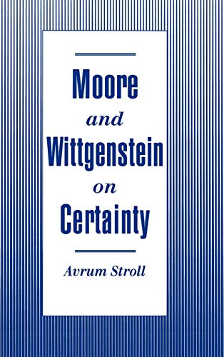 9780195084887: Moore and Wittgenstein on Certainty