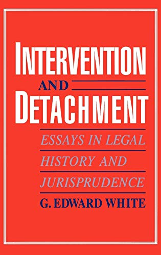 9780195084955: Intervention and Detachment: Essays in Legal History and Jurisprudence