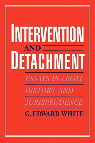 9780195084962: Intervention and Detachment: Essays in Legal History and Jurisprudence