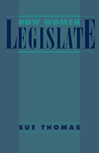 9780195085082: How Women Legislate