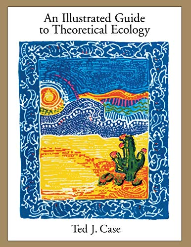 9780195085129: An Illustrated Guide to Theoretical Ecology