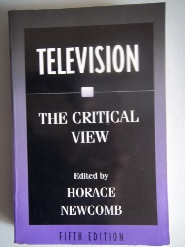 Television: The Critical View, Fifth Edition