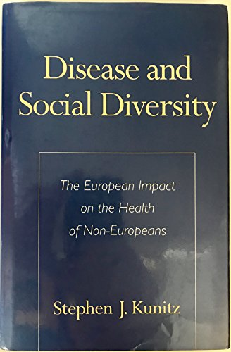 9780195085303: Disease and Social Diversity: The European Impact on the Health of Non-Europeans
