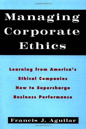 9780195085341: Managing Corporate Ethics: Learning from America's Ethical Companies How to Supercharge Business Performance