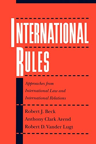 9780195085402: International Rules: Approaches from International Law and International Relations