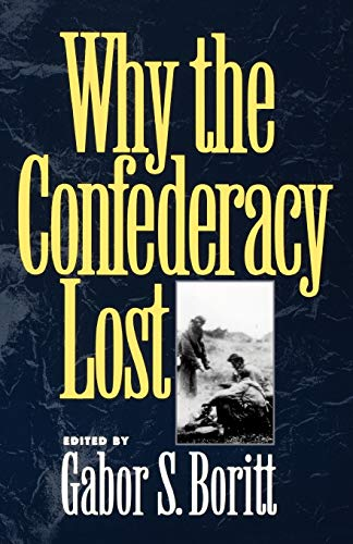 9780195085495: Why the Confederacy Lost