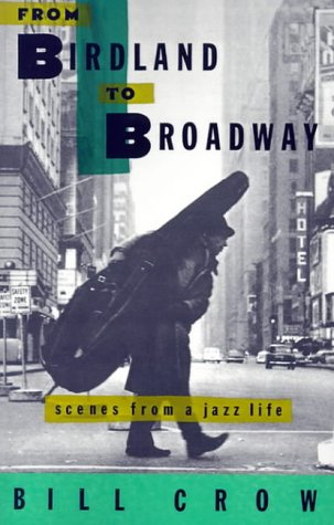 9780195085501: From Birdland to Broadway: Scenes from a Jazz Life