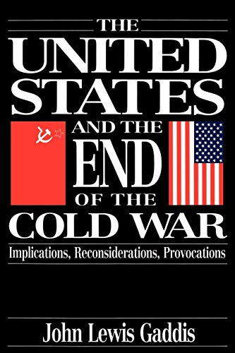 9780195085518: The United States and the End of the Cold War: Implications, Reconsiderations, Provocations
