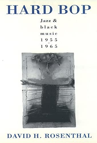 9780195085563: Hard Bop: Jazz and Black Music 1955-1965