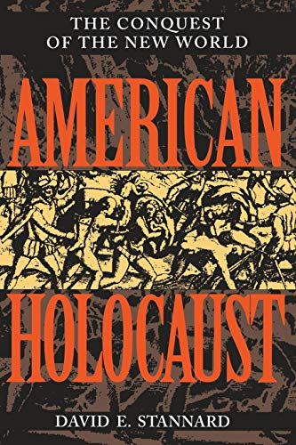 9780195085570: American Holocaust: The Conquest of the New World