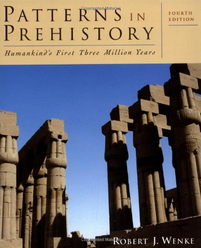 9780195085723: Patterns in Prehistory: Humankind's First Three Million Years
