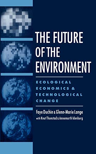 The Future of the Environment : Ecological: Glenn-Marie Lange; Faye
