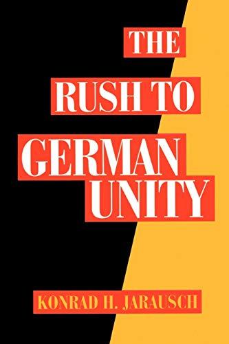 9780195085778: The Rush to German Unity