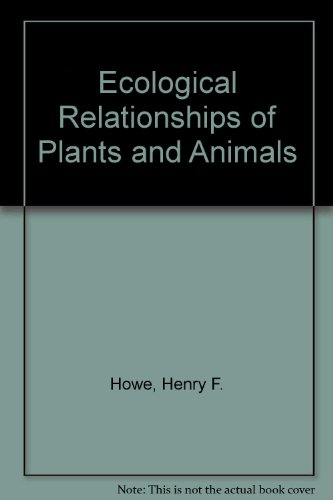 9780195085990: Ecological Relationships of Plants and Animals