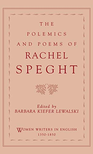 9780195086140: The Polemics and Poems of Rachel Speght (Women Writers in English 1350-1850)