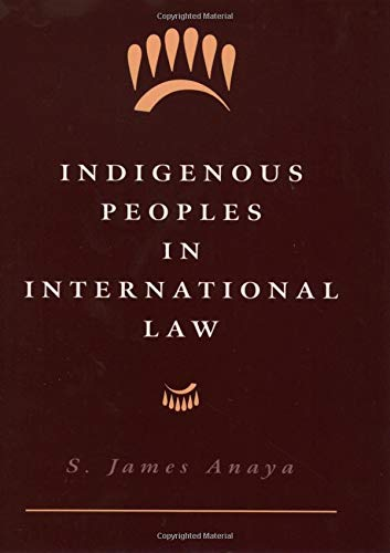 9780195086201: Indigenous Peoples in International Law