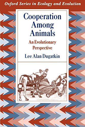 9780195086225: Cooperation among Animals: An Evolutionary Perspective (Oxford Series in Ecology and Evolution)