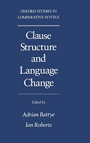 9780195086324: Clause Structure and Language Change (Oxford Studies in Comparative Syntax)