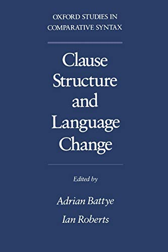 9780195086331: Clause Structure and Language Change (Oxford Studies in Comparative Syntax)