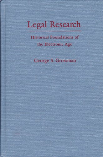 9780195086379: Legal Research: Historical Foundations of the Electronic Age