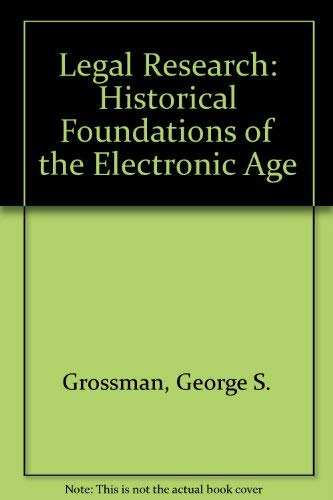 9780195086386: Legal Research: Historical Foundations of the Electronic Age