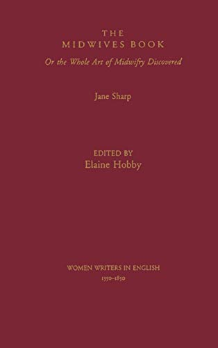 9780195086522: The Midwives Book: Or the Whole Art of Midwifry Discovered (Women Writers in English 1350-1850)