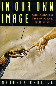 9780195086720: In Our Own Image: Building an Artificial Person