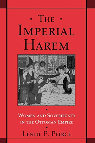 9780195086775: The Imperial Harem: Women and Sovereignty in the Ottoman Empire (Studies in Middle Eastern History)