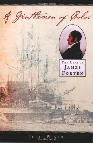 9780195086911: A Gentleman of Color: The Life of James Forten