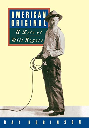 American Original: The Life of Will Rogers
