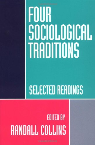 9780195087024: Four Sociological Traditions: Selected Readings