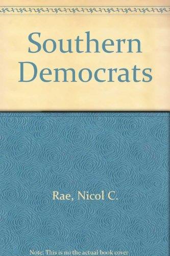 9780195087086: Southern Democrats